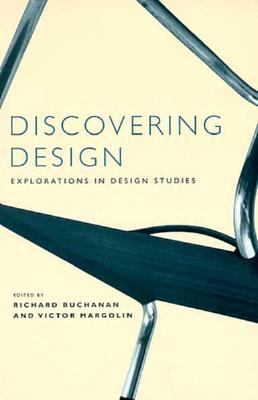 Discovering Design By Buchanan, Richard/ Margolin, Victor (EDT)