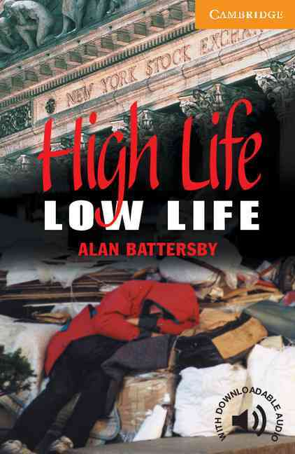 High Life, Low Life By Battersby, Alan