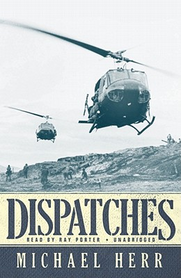 [CD] Dispatches By Herr, Michael/ Porter, Ray (NRT)